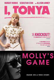 I, TONYA and MOLLY'S GAME (2017)