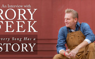 Interview with Rory Feek: Every Song Has a Story